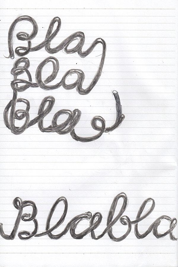 "Grey wire typography of the quotation ""blablabla"""