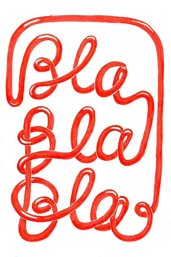 """Red wire typography of the quotation """"blablabla"""""""